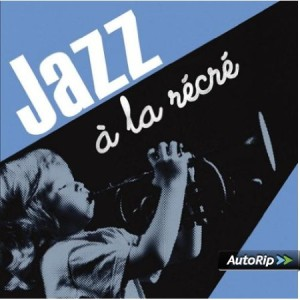 Jazz-a-la-recre-CD-jazz-bebe-enfant-comptines