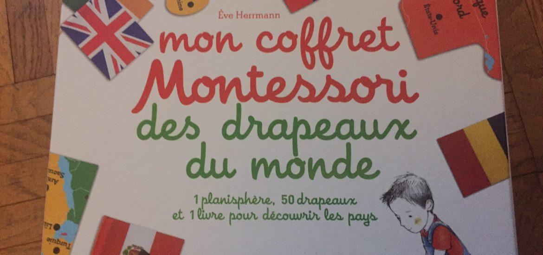 Mon coffret Montessori des drapeaux du monde test et avis